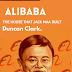 ALIBABA: The House that Jack Maa Built - Book Summary - Duncan Clark