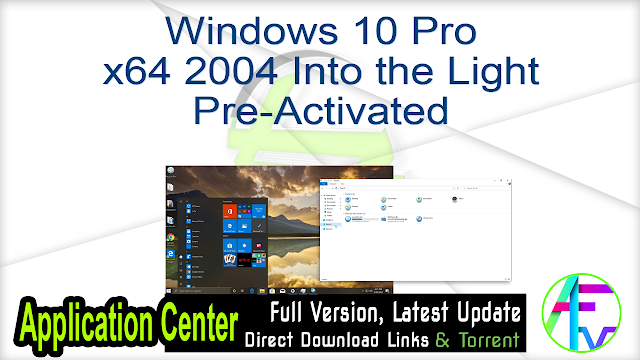 Windows 10 Pro x64 2004 Into the Light Pre-Activated