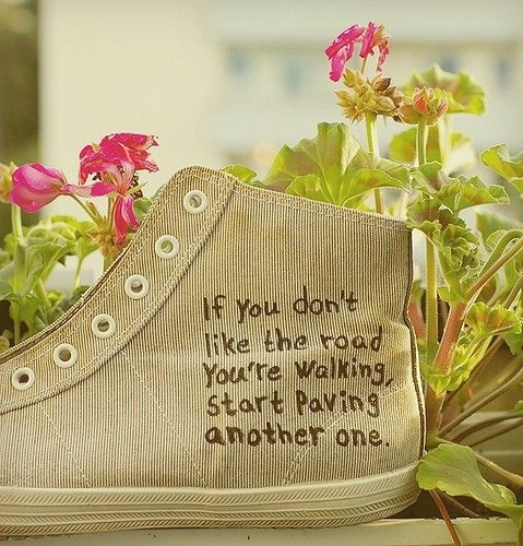 If You Don't Like the Road you're Walking - Quotes 10 Updated