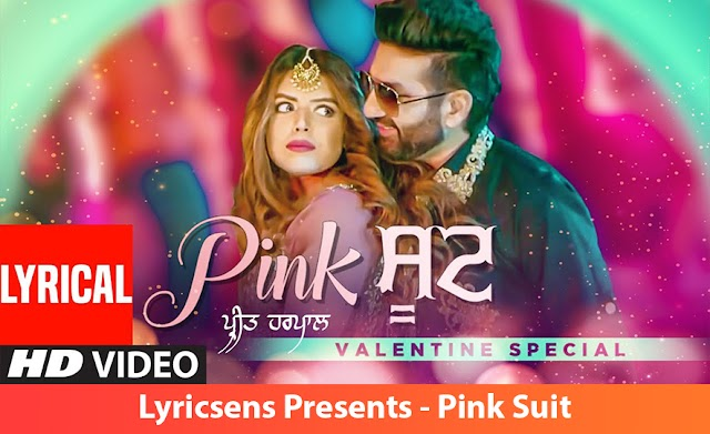 Pink Suit Song Lyrics By Preet Harpal, Ikwinder Singh | Lyricsens