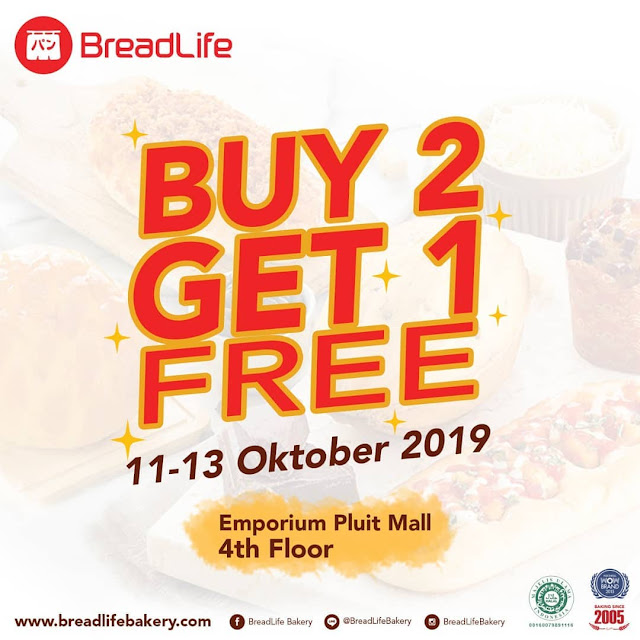 #BreadLife- - #Promo Buy 2 Get 1 Free di Outlet Emporium Pluit (11 - 13 Okt 2019)
