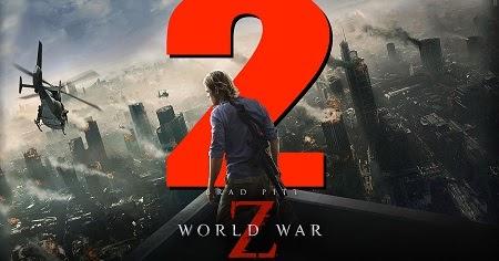 FILM MOVIE TERUPDATE : Download FILM World War Zombie 2 ...