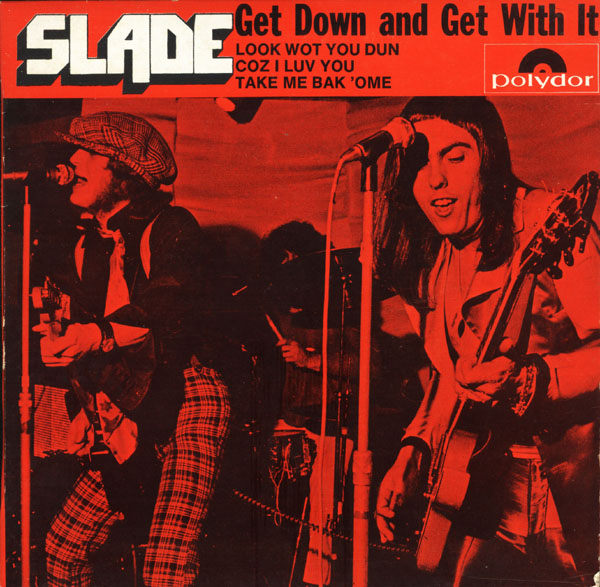 Slade Get Down And Get With It Know Who You Are