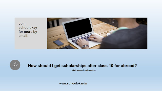 scholarships for abroad