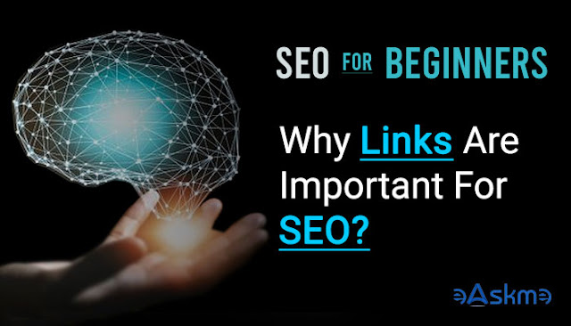 Why Links are Important for SEO?: eAskme