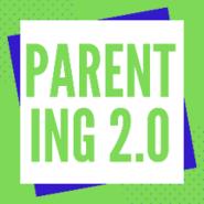 Parenting 2.0 Workshop