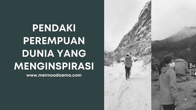 perempuan pendaki dunia menginspirasi meimoodaema