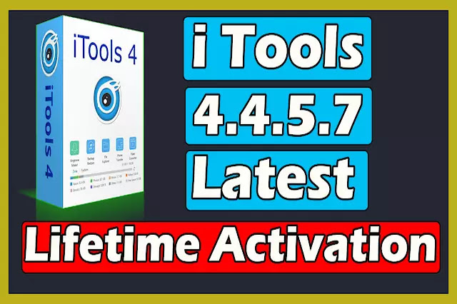 iTools 4.4.5.7 Latest With Lifetime Activation