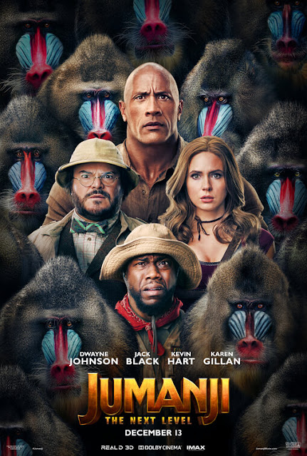 "Sony Pictures presents the movie poster for ""Jumanji: The Next Level"" (2019), starring Dwayne Johnson, Kevin Hart, Karen Gillan, Jack Black, Awkwafina, Danny Glover, and Danny DeVito"