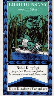 Babil Kitaplığı 25 - Lord Dunsany - Yann'ın Ülkesi