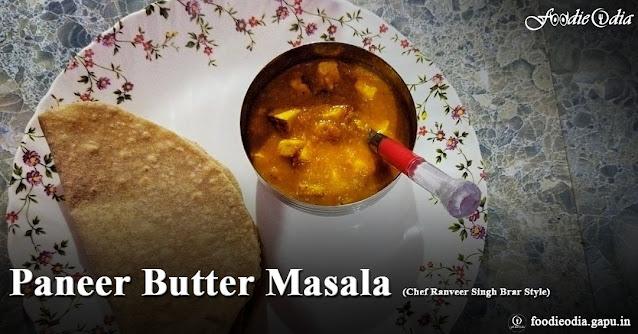 Paneer Butter Masala (Chef Ranveer Singh Brar Style)