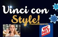 """WC Net Style """"Vinci con Style"""" :  voucher per esperienze come premio certo"""