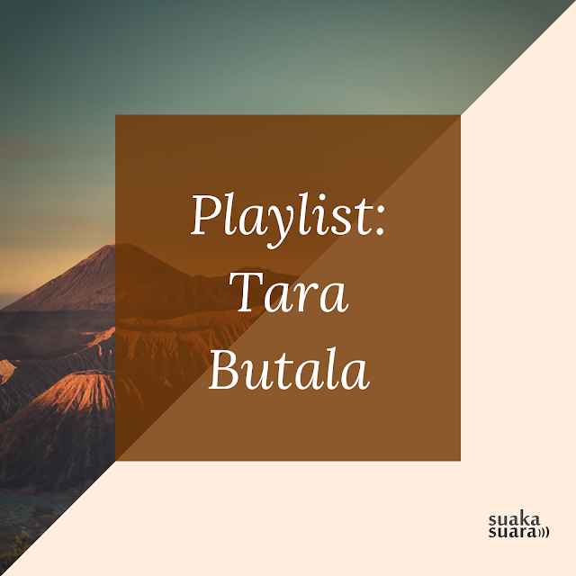 Playlist: Tara Butala