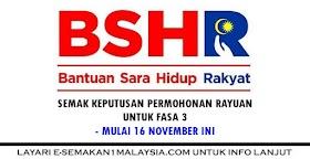 BSH: Semak Keputusan Permohonan Rayuan Fasa 3 Pada 16 November 2020