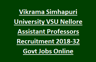 Vikrama Simhapuri University VSU Nellore Assistant Professors Recruitment Notification 2018-32 Govt Jobs Online
