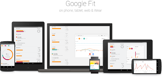 Google Fit: An effortless, comprehensive view of your fitness.
