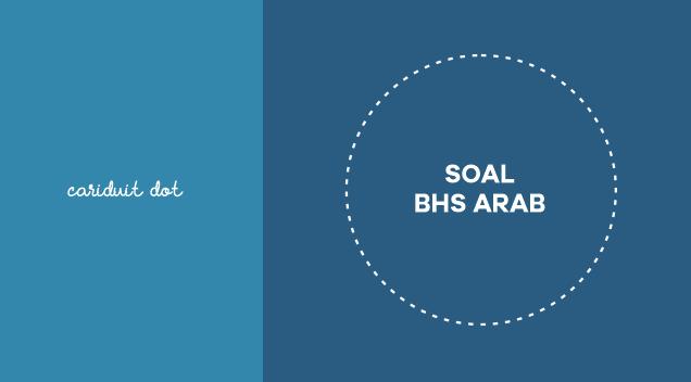 Kartu soal pas bahasa arab kelas 7 download. Soal Pat Online Daring Bahasa Arab Kelas 7 8 Untuk Smp Mts Terbaru 2020 Cariduit Dot