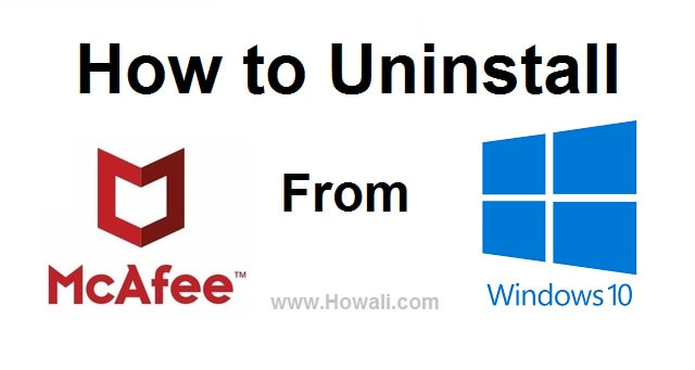 How to Uninstall McAfee from Windows 10