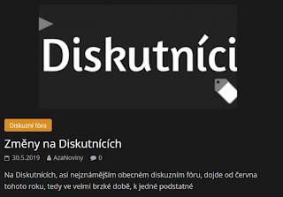 http://azanoviny.wz.cz/2019/05/30/zmeny-na-diskutnicich/