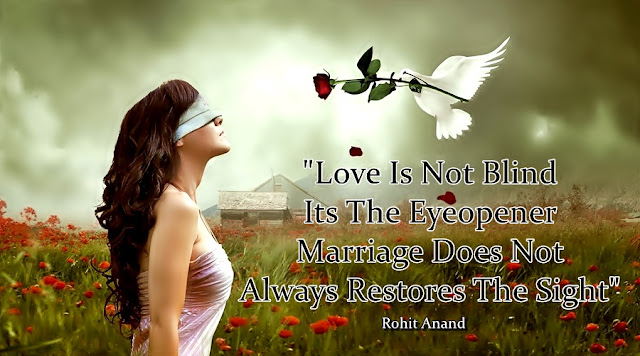 blind love, dovers of love, rose of love, love and marriage quotes romantic love in marriage, facebook cover love