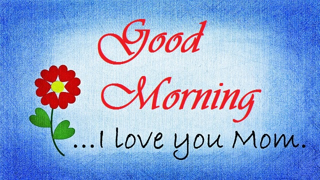 good morning message for mom with painting image