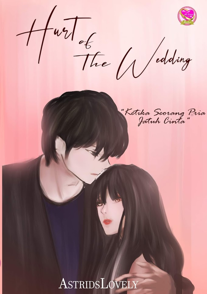 Novel : Hurt of The Wedding