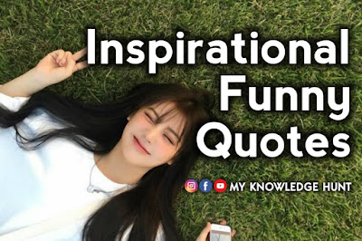 Best Inspirational Funny Quotes