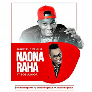 (New Audio) | Smile The Genius Ft Bob Junior - Naona Raha | Mp3 Download {New Song}