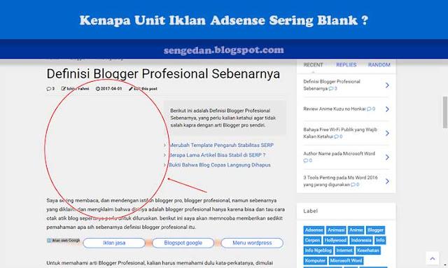 Kenapa Unit Iklan Adsense Sering Blank ?