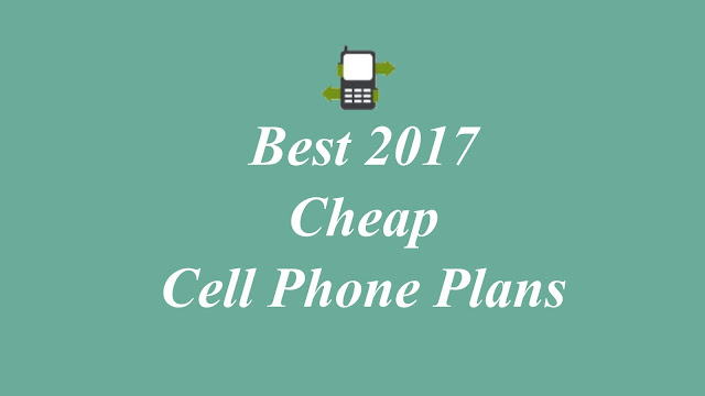 Cheap Cell Phone Plans 2017