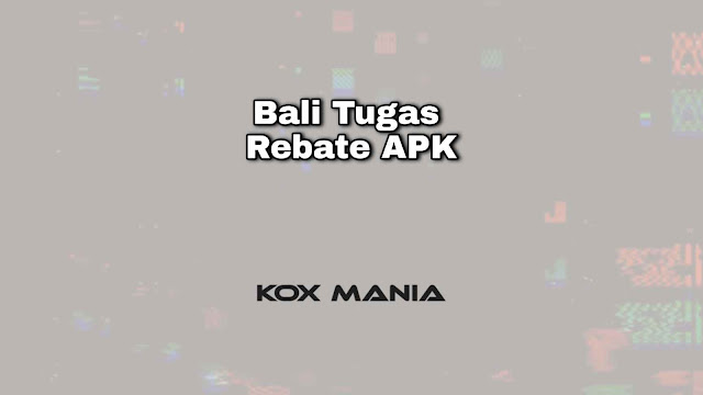 Apk Bali Tugas Rebate