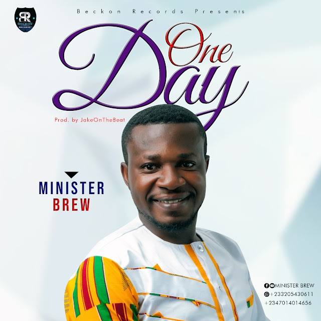 Music: Minister Brew - One Day
