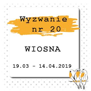 https://bialekruczki.blogspot.com/2019/03/wyzwanie-nr-20-wiosna.html