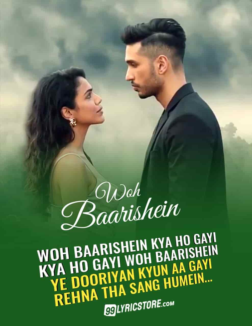 Woh baarishein sad song sung by Arjun Kanungo