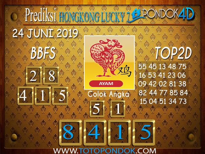 Prediksi Togel HONGKONG LUCKY 7 PONDOK4D 24 JUNI 2019