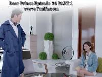 SINOPSIS Drama China 2017 - Dear Prince Episode 16 PART 1