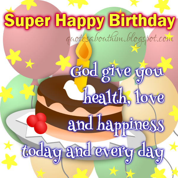 Super Happy birthday to you with blessings