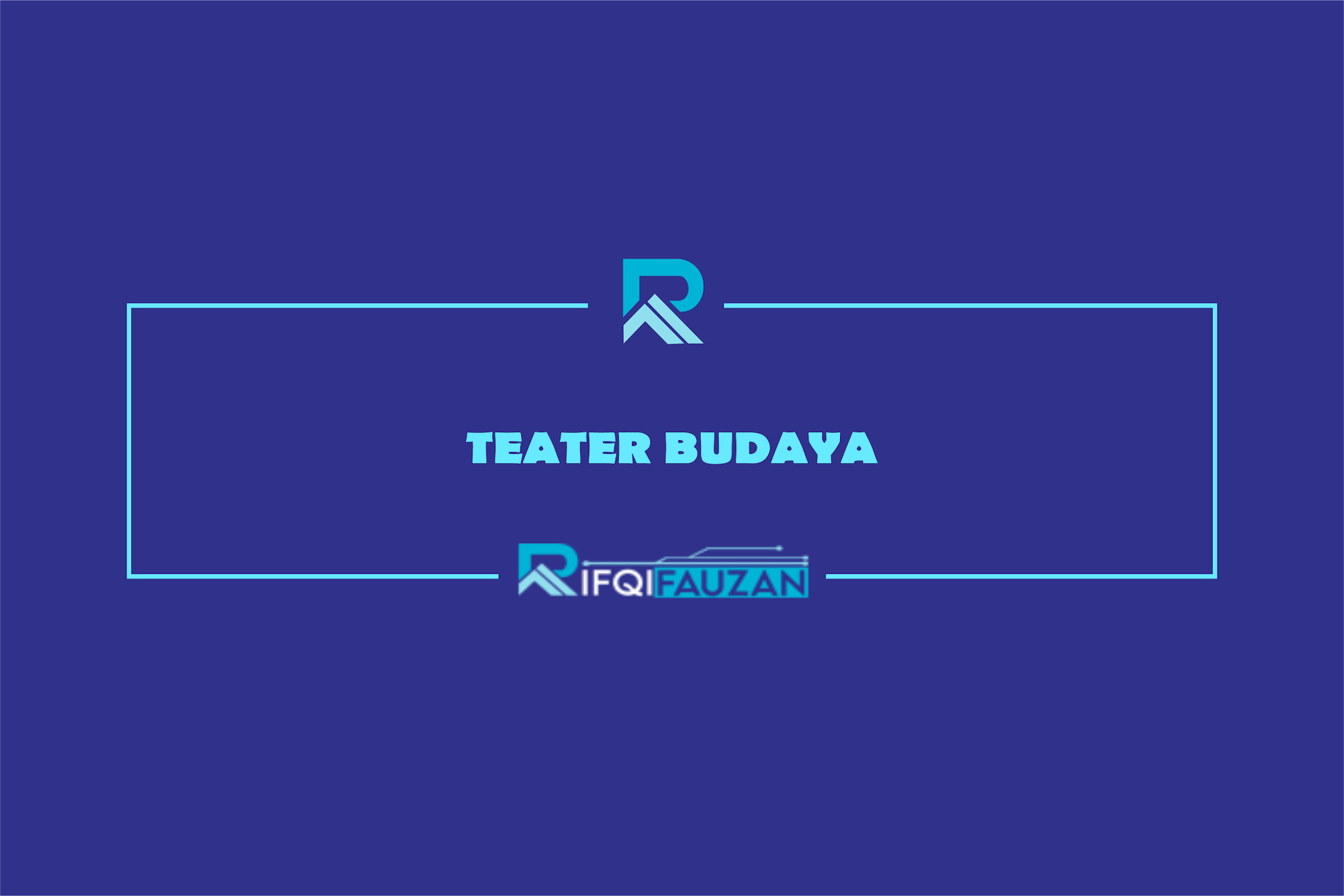 mengenal teater budaya
