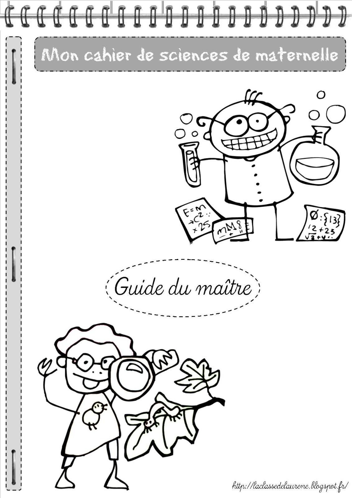 La maternelle de laur ne le cahier de sciences - Coloriage petit scientifique ...