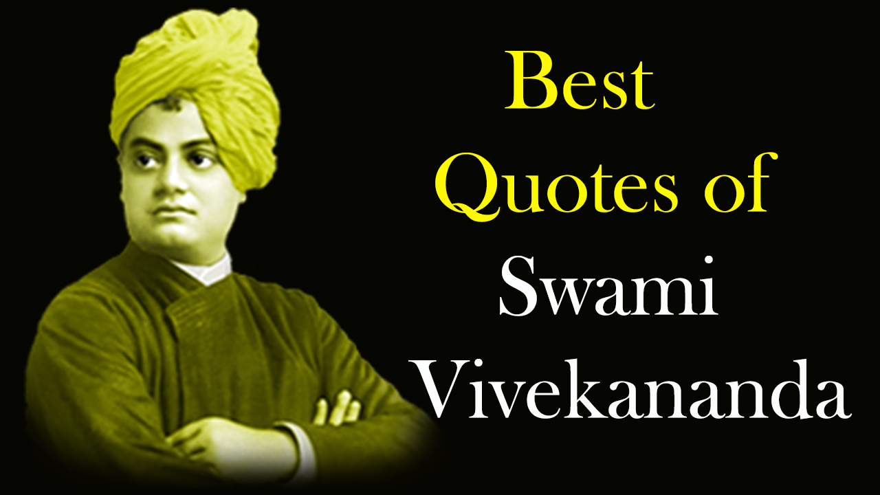 52 Best Quotes of Swami Vivekananda - Best Quotes Forever