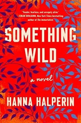 Something Wild Novel by Hanna Halperin Pdf