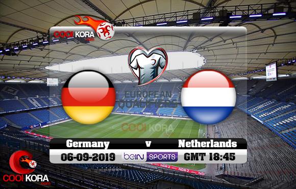 مشاهدة مباراة ألمانيا وهولندا اليوم 6-9-2019 تصفيات يورو 2020