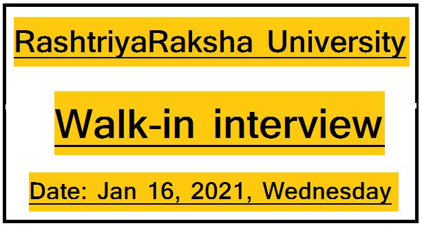 RashtriyaRaksha University , Walk-in interview 2021