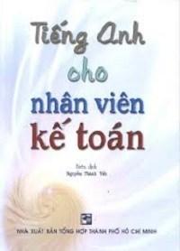 Tiếng Anh Cho Nhân Viên Kế Toán - Nguyễn Thành Yến