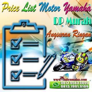 PRICE LIST - Harga Kredit Motor Yamaha Terbaru 2018