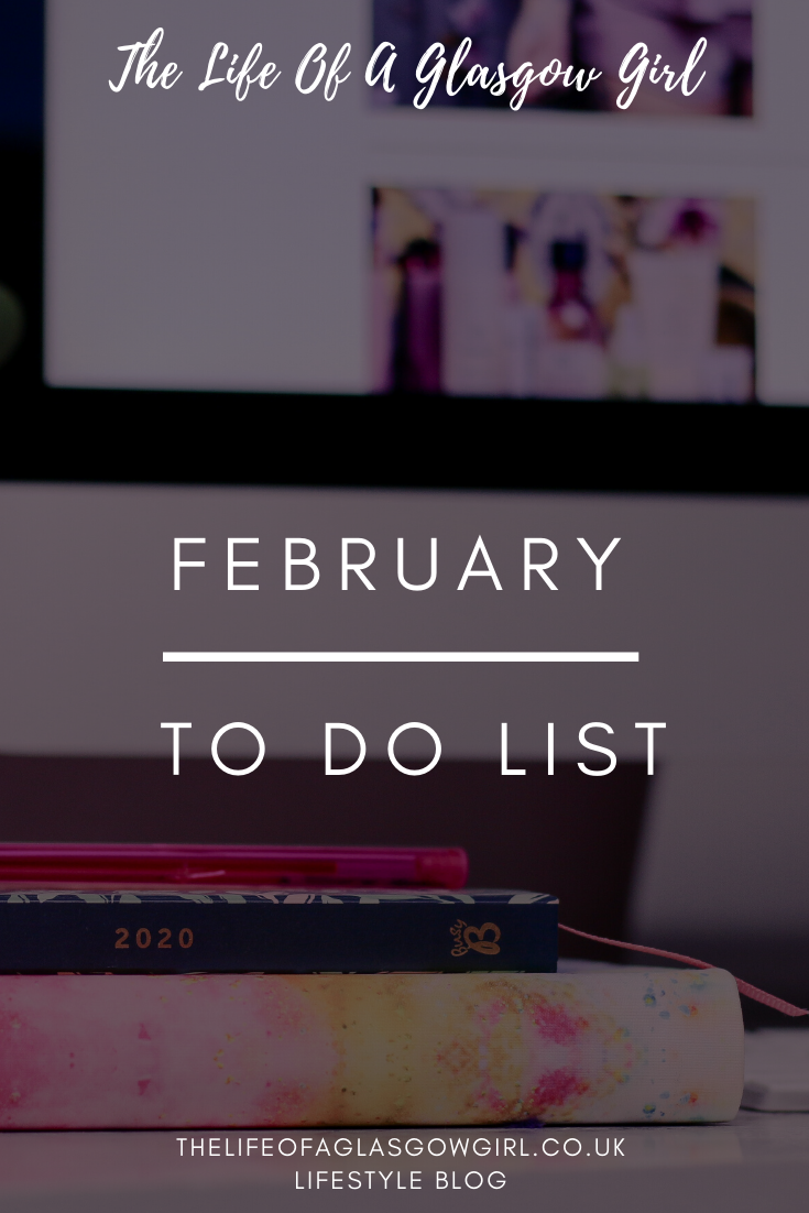 February To Do List Pinterest graphic on Thelifeofaglasgowgirl.co.uk