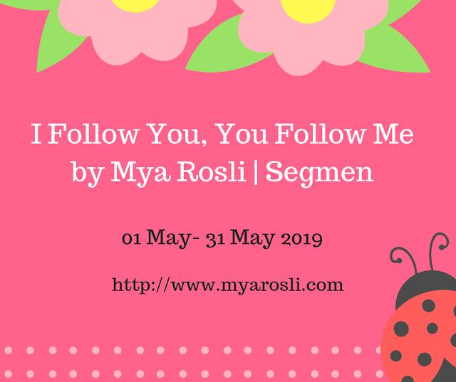Segmen I Follow You, You Follow Me by Mya Rosli