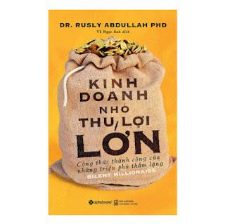 Kinh Doanh Nhỏ, Thu Lợi Lớn ebook PDF-EPUB-AWZ3-PRC-MOBI