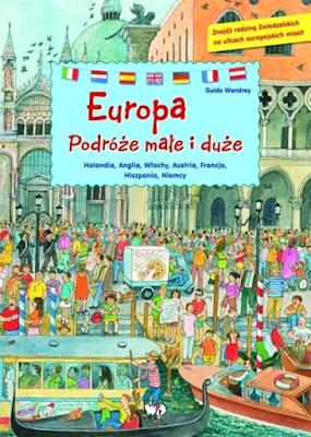 Europa. podróże małe i duże książka dla dzieci o europie