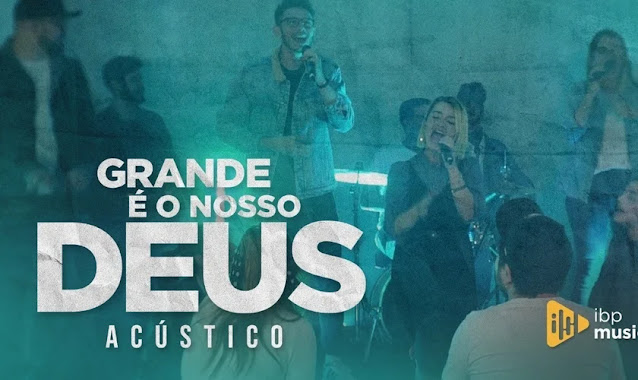 """IBP Music lança seu primeiro single, """"Grande é o nosso Deus"""""""